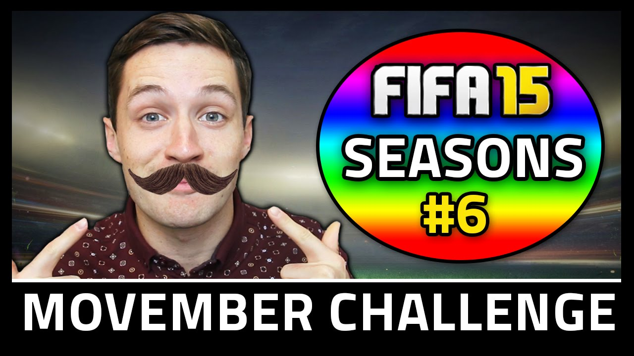 MOVEMBER CHALLENGE! #6 - Fifa 15 Seasons