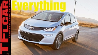 2017 Chevy Bolt: Everything You Ever Wanted to Know