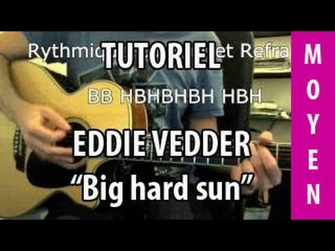 Big Hard Sun Eddie Vedder Tuto Guitare Youtube