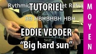 Big Hard Sun - Eddie Vedder - Tuto Guitare