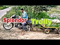 Splendor bike with trolly check power of bike