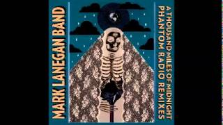 Mark Lanegan - Harvest Home ( Magnus remix)