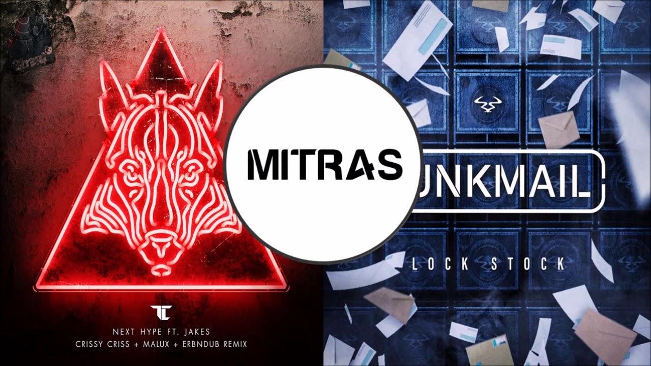 TC X Junk Mail - Next Hype (Crissy Criss, Erb N Dub & Malux Remix) X Lock Stock (Mashup)