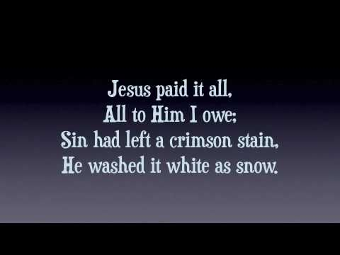 Jesus Paid It All - Piano with Lyrics