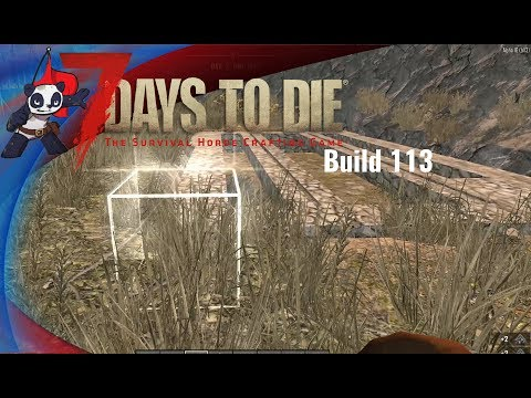 7 Days to Die | Alpha 16 | Build 113 | Ep. 02 - Settling In