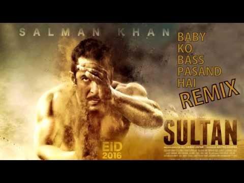 Baby Ko Bass Pasand Hai Remix by Sra1 | Sultan | Vishal Dadlani, Badshah, Shalmali Kholgade, Ishita
