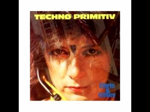 Chris & Cosey: Morning - Techno Primitiv (1985)