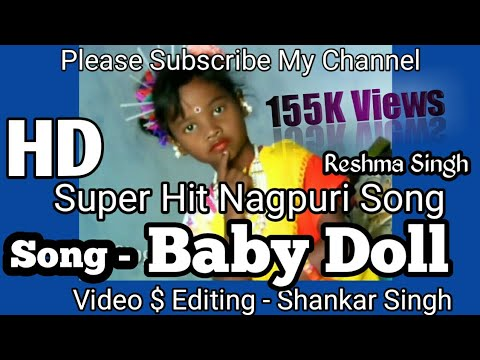 Baby doll baby doll. Nagpuri video by Reshma