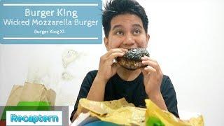 Puas Banget sama Burger King Wicked Burger - Burger King Recaptern