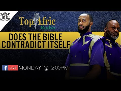IUIC: TopAfric Radio: Does the Bible Contradict Itself?