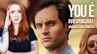 YOU 2 É IRRESPONSÁVEL COMO 13RW! | Análise 2 temporada COM SPOILERS (Você, Netflix)