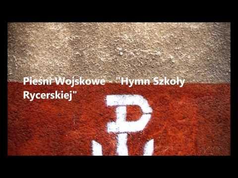 Pieśń Wojskowa - Hymn Szkoły Rycerskiej