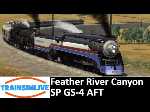 Let's Play Train Simulator 2016 - July 4th Special - Feather River Canyon, GS-4 AFT