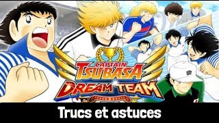 Captain Tsubasa FR Dream Team, astuce pour avancer rapidement TUTO