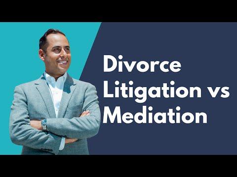 Divorce Litigation vs Mediation — What's Better?