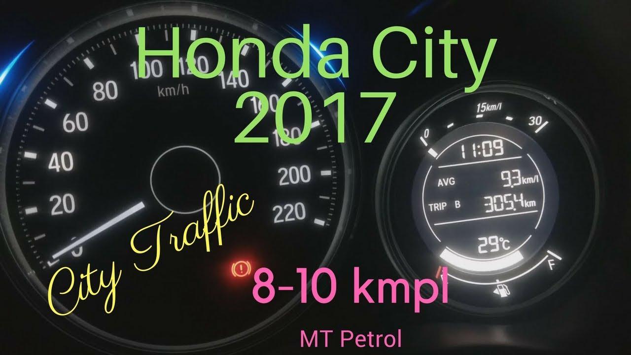 Honda City 2017 Mt Petrol Mileage In Peak Traffic