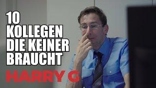 HARRY G über Kollegen