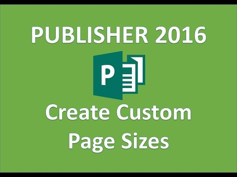 Publisher 2016 - Create a Custom Publication Size