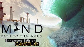 Mind: Path to Thalamus Enhanced Edition Gameplay (PC HD)