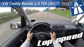 VW Caddy Kombi 2.0 TDI (2017) on German Autobahn - POV Top Speed Drive