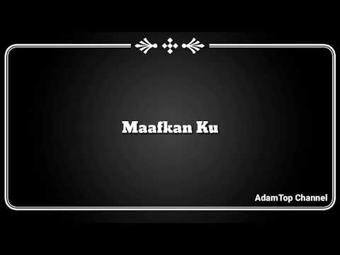 (Lirik Video) Maafkan Ku - Xpose Band