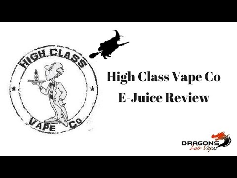 High Class Vape Co E-Juice Review/$20 for 120mls