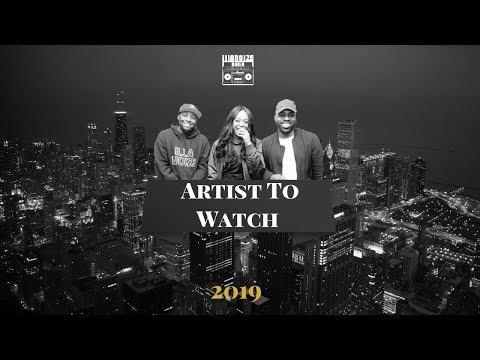 Chicago Artist Watchlist 2019 | ILLANOiZE Radio