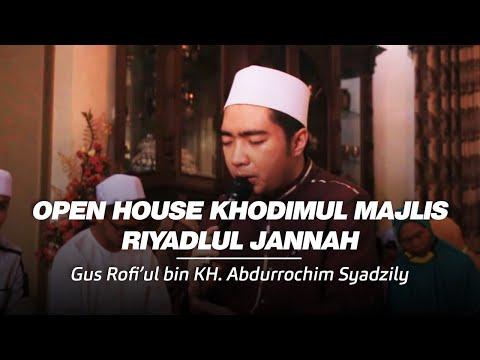 Open House Khodimul Majlis - Gus Rofi'ul Hamid Bin KH. Abdurrochim Syadzily