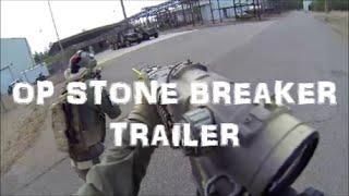 OP STONE BREAKER (TRAILER)