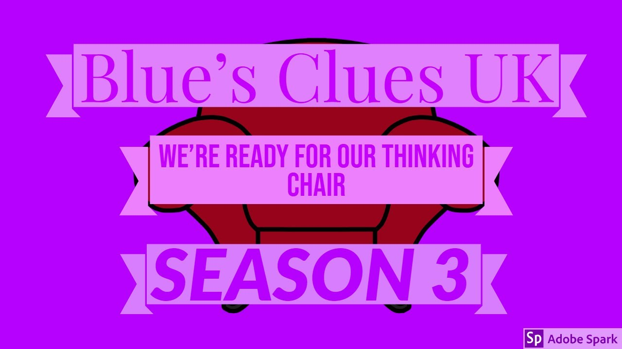 Download Blue's Clues UK - We're Ready For Our Thinking Chair (Season 3)