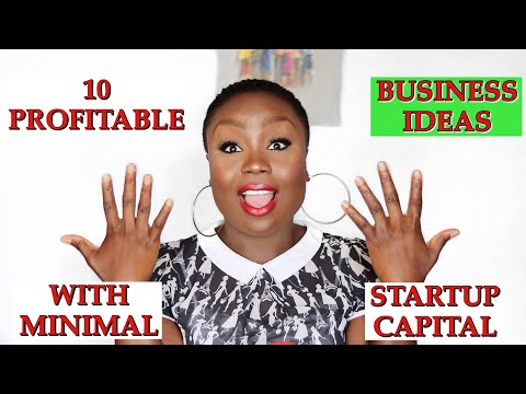 Top 10 Profitable Business Ideas In Nigeria With Little Capital 2021