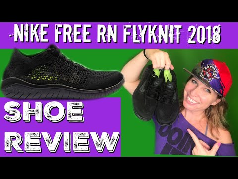 SHOE REVIEW: Nike Free RN Flyknit 2018