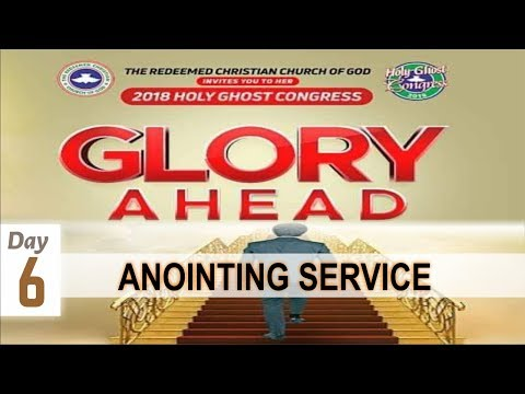RCCG 2018 HOLY GHOST CONGRESS_ #Day6