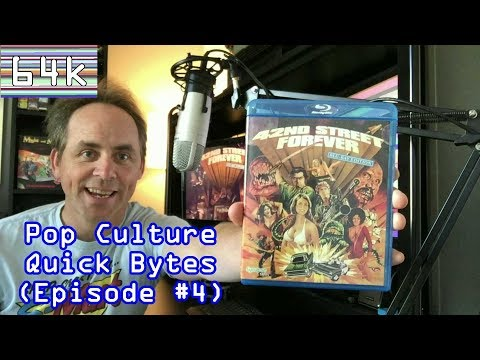 Pop Culture Quick Bytes Episode 4 : 42nd Street Forever : Bluray