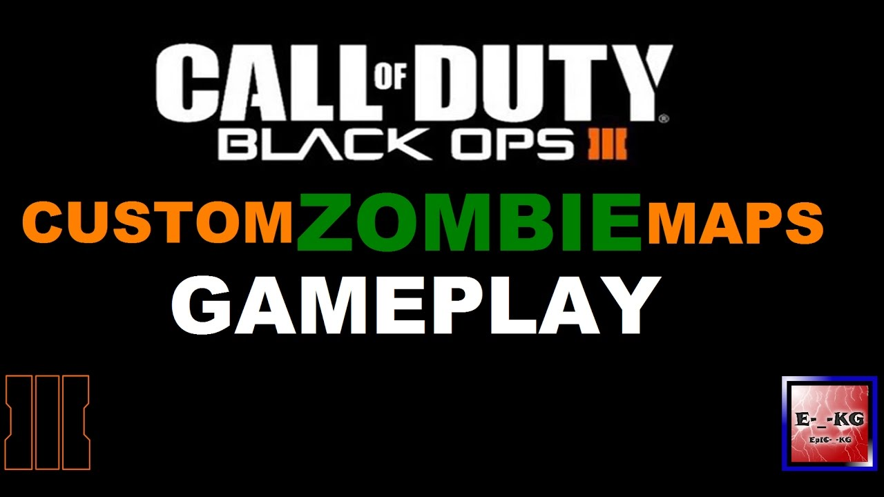 how to make a custom zombies map black ops 3