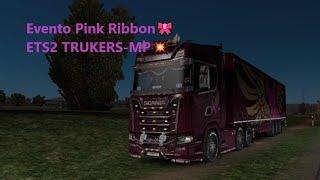 Gambar cover ETS2-  Evento Pink Ribbon🎀 ETS2 TRUKERS-MP💥- EPISODIO 5