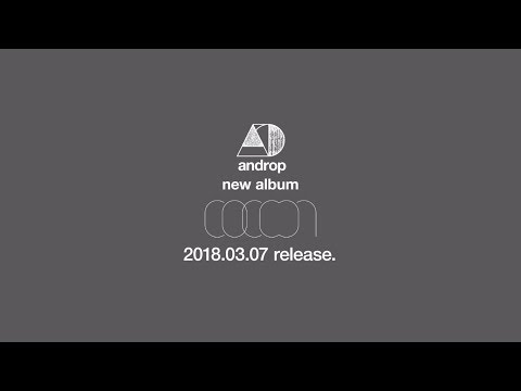 androp new album『cocoon』 全曲trailer
