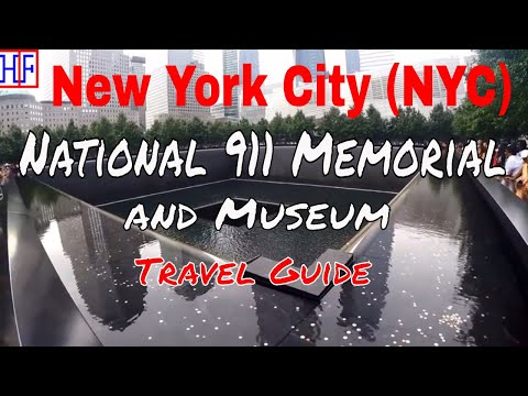 New York City (NYC) | National 911 Memorial & Museum| Tourist Attractions | Episode# 18