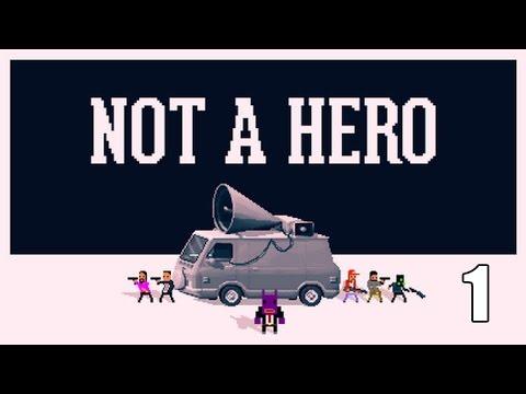 NOT A HERO- Part 1