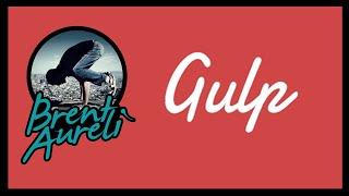 Gulp JS: Quick-Guide Install/Setup/Run