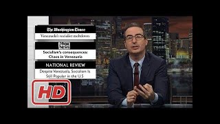 Venezuela Socialism! : Last Week Tonight with John Oliver (HBO)