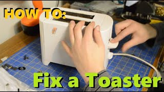 HOW TO: Fix a Toaster that Won…