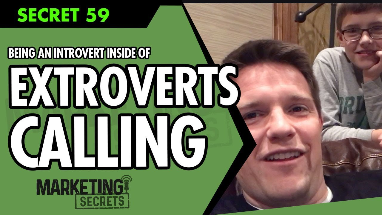 Russell Brunson Online Marketing Secret #59: Being An Introvert Inside Of An Extrovert's Callin