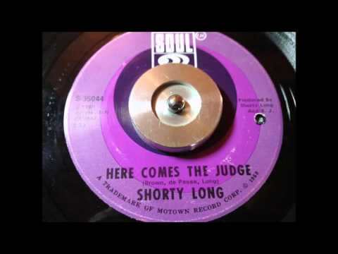 SHORTY LONG - HERE COMES THE JUDGE - SOUL