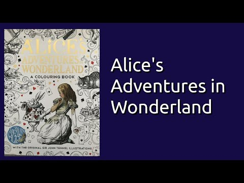 Coloring Book Flip Through: Alice's Adventures in Wonderland