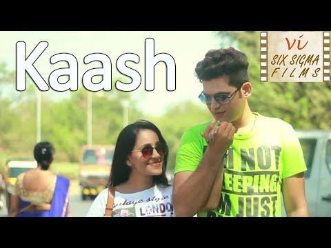 Kaash | Love After Breakup | Romantic Hindi Short Film | Six Sigma Films