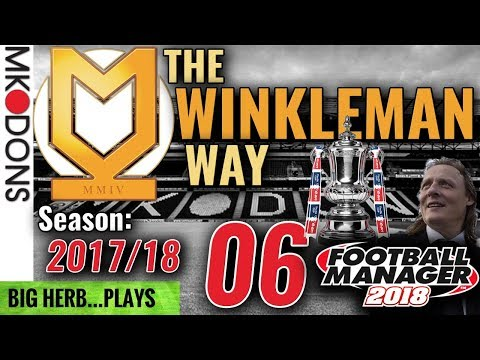 FM18 MK Dons Let's Play Ep 6 - FA CUP STARTS HERE! Coventry & Stevenage - Football Manager 2018
