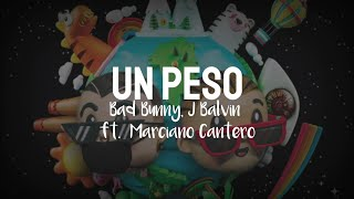 J balvin, Bad bunny ft Marciano Cantero - UN PESO (Letra)