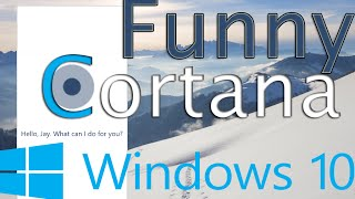 Windows 10-Funny Replies from Cortana