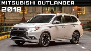 2018 Mitsubishi Outlander Review Rendered Price Specs Release Date